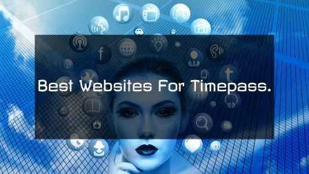 Best Websites For Timepass