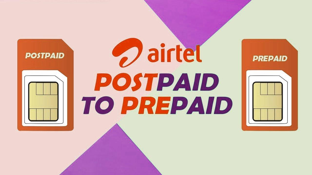 airtel postpaid to prepaid